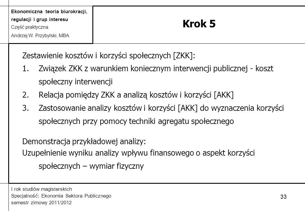 Krok 5 Zestawienie kosztów i korzyści społecznych [ZKK]: